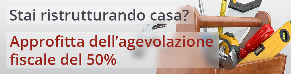 Agevolazione fiscale del 50%
